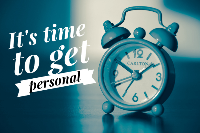 Get Personal Every Time You Speak