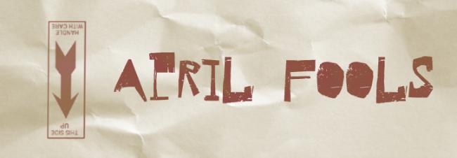 Aprils Fool and Fake News